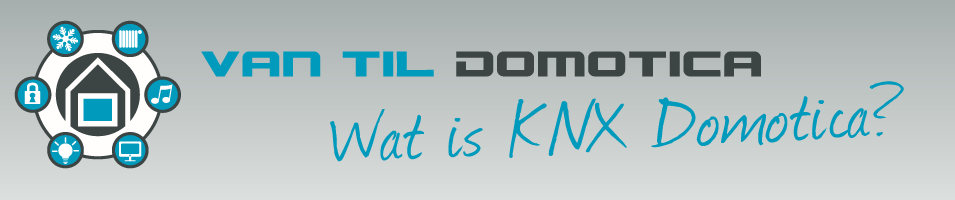 Wat is KNX Domotica?